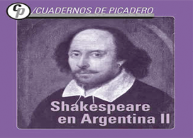 Presentación de Cuadernos del Picadero: «Shakespeare en Argentina»