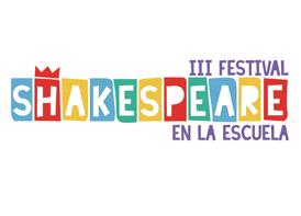 III Festival Shakespeare en la Escuela