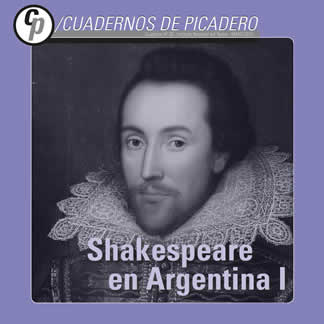 """Presentación de Cuadernos del Picadero: """"Shakespeare en Argentina"""""""